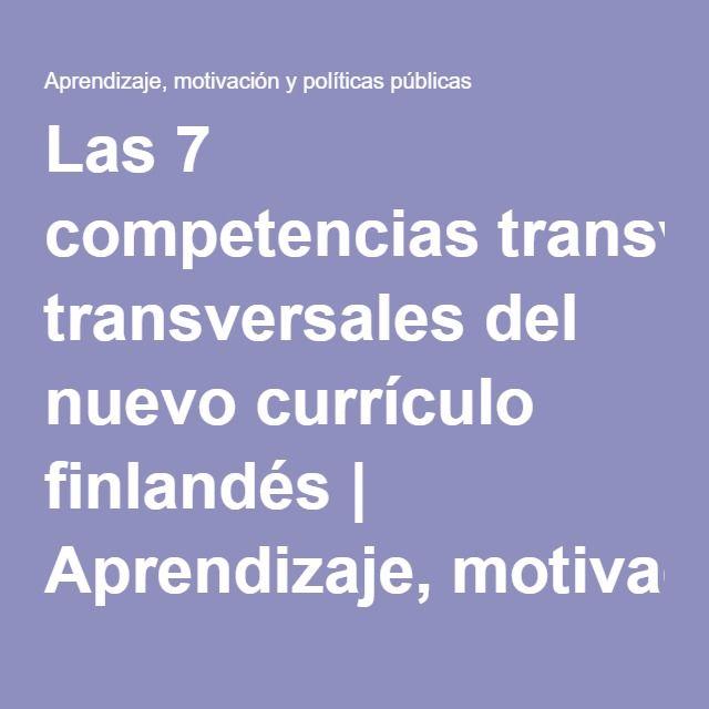 Down With Homework Teachers Viral Note >> Las 7 Competencias Transversales Del Nuevo Curriculo Finlandes