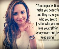 Your imperfections are beautiful.