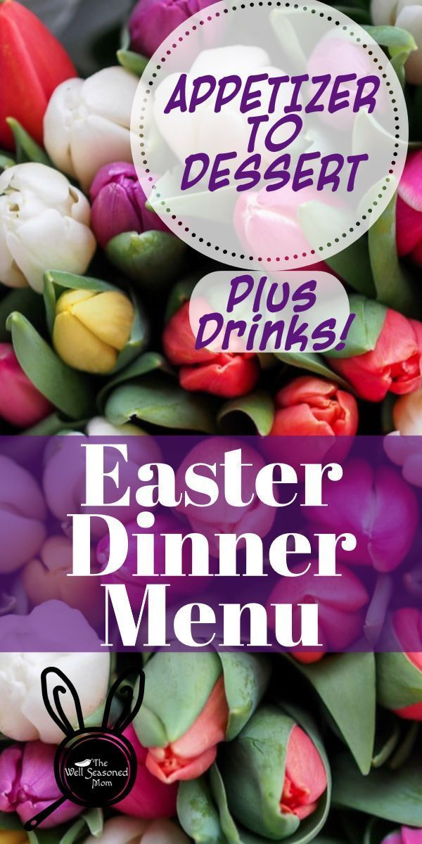 Photo of Plan Easter Dinner Today! – The Well Seasoned Mom