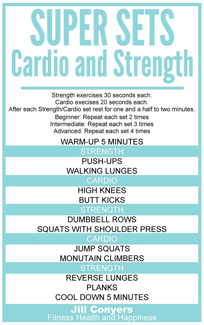 Super Sets: Strength and Cardio Workout jillconyers.com #fitness #workout #move…