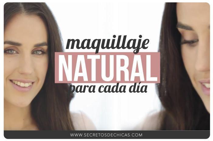 Hoy os traigo un maquillaje natural para cada día paso a paso Es muy - maquillaje natural de dia