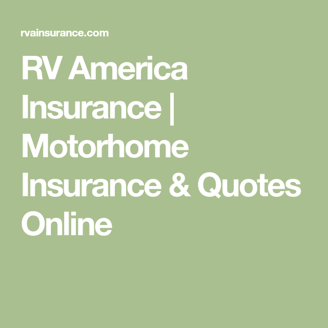 Rv Insurance Quote Prepossessing Rv America Insurance  Motorhome Insurance & Quotes Online  Camper . 2017
