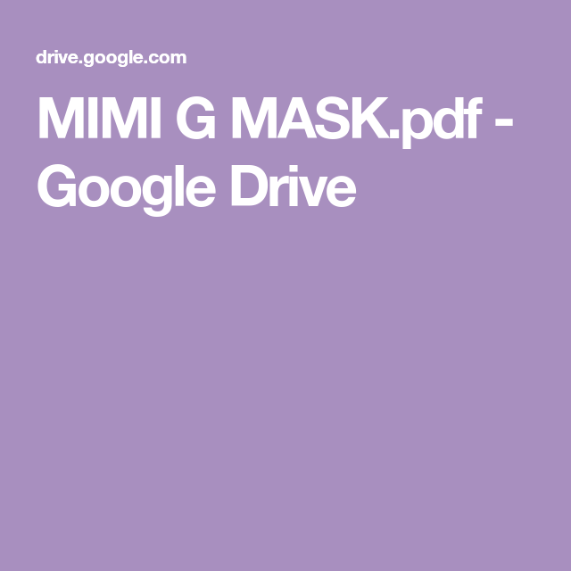 Mimi G Mask Pdf Google Drive In 2020 Sewing Hacks Sewing