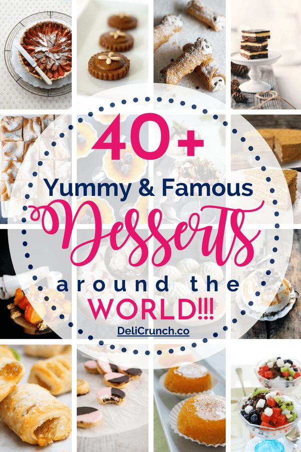 dessert recipes around the world 2 Yummy and Famous Desserts Around the World - DeliCrunch