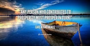 Quotes on Prosperity http://www.practical-personal-development-advice.com/quotes-on-prosperity.html