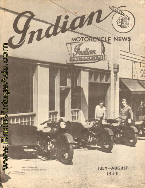 Indian Motor Cycle News July August 1945 Indian Motorcycle Vintage Indian Motorcycles Indian Motorbike