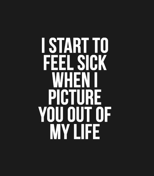 LE LOVE BLOG LOVE STORY LOVE QUOTE LOVE PHOTO LOVE ADVICE I START TO Amazing Sick Quotes