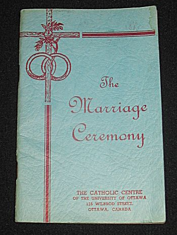 The Marriage Ceremony Catholic Rituals Psalms Wedding Vows Prayers Blessings