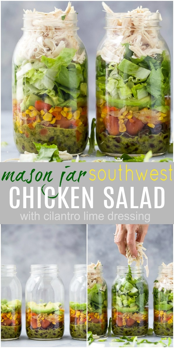 Southwest Chicken Salad with Cilantro Lime Dressing Easy Southwest Chicken Salad recipe with a zesty Cilantro Lime Dressing. This veggie & protein packed mason jar salad is the perfect meal prep for the week!