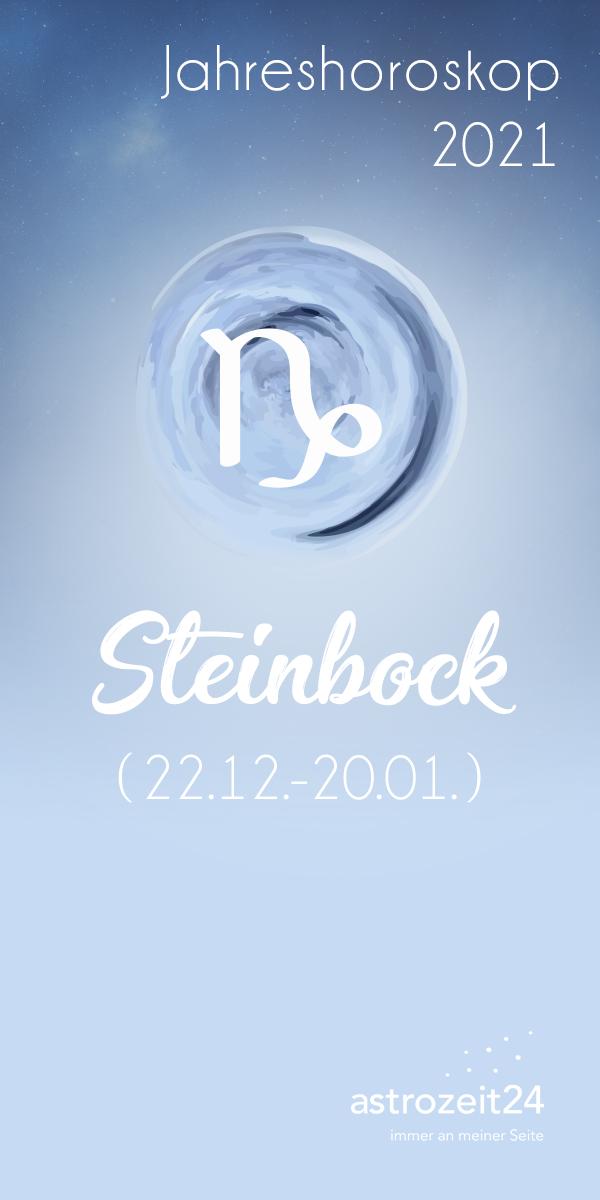 Frau 2021 liebe horoskop steinbock Monatshoroskop Steinbock