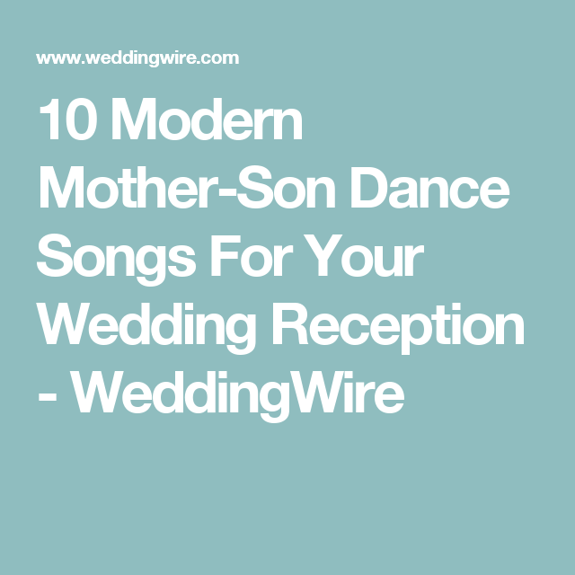 25 Mother-Son Dance Songs to Make Your Wedding Special | Mother son ...