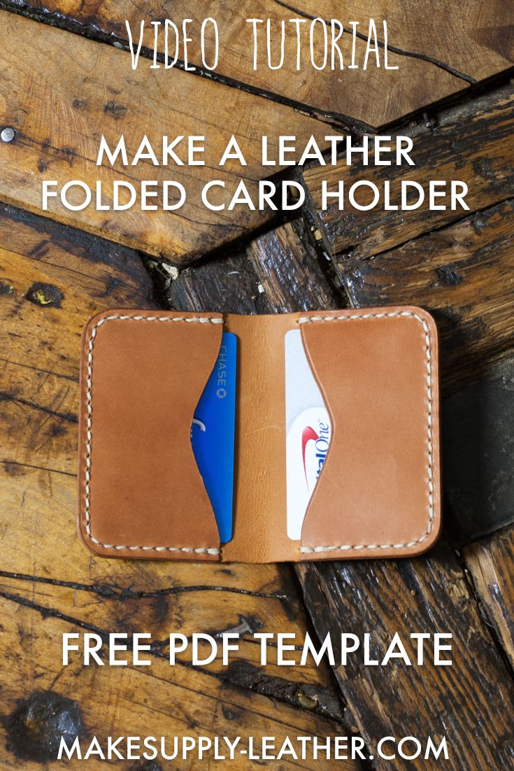 Make A Folded Leather Card Holder Free Template Build Along Video Tutorial Makesupply Card Holder Leather Leather Card Holder Pattern Leather Wallet Pattern