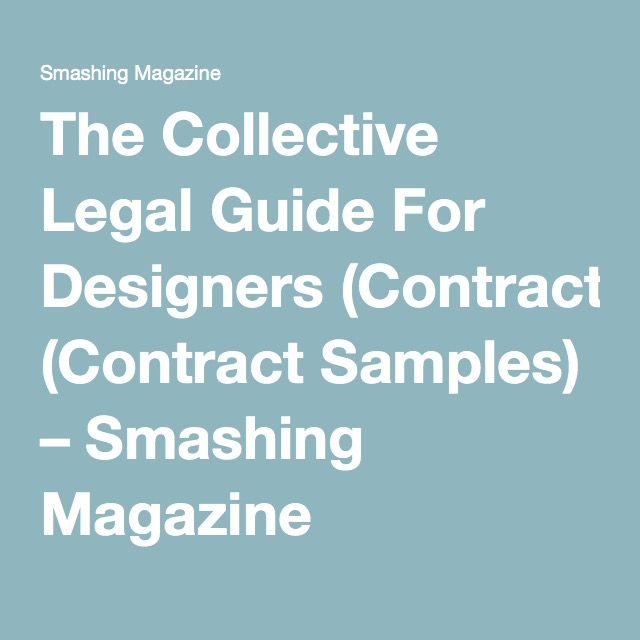 The Collective Legal Guide For Designers Contract Samples  Ui Ux