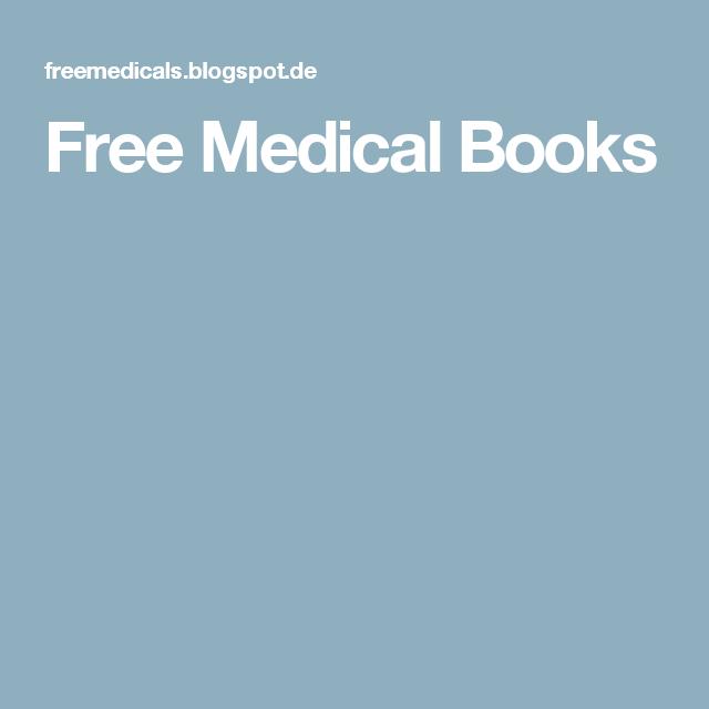 Free Medical Books Medizin Pinterest Medical And Health Care