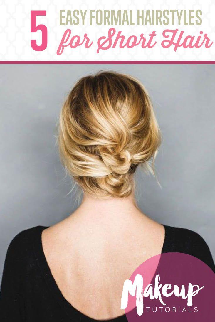 Easy Formal Hairstyles Easy Formal Hairstyles For Short Hair  Easy Formal Hairstyles