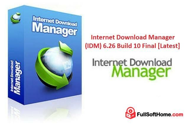 Internet Download Manager Idm 6 26 Build 10 Final Latest