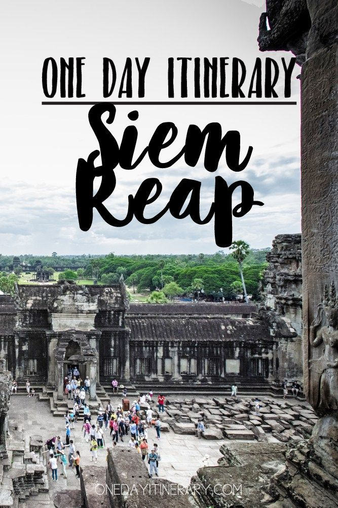 Siem Reap, Cambodia - One day itinerary