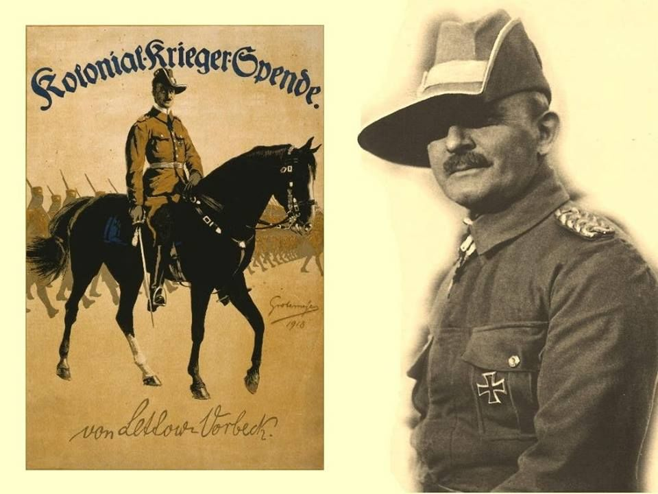 General Paul Emil Von Lettow Vorbeck 20 March 1870 9 March 1964