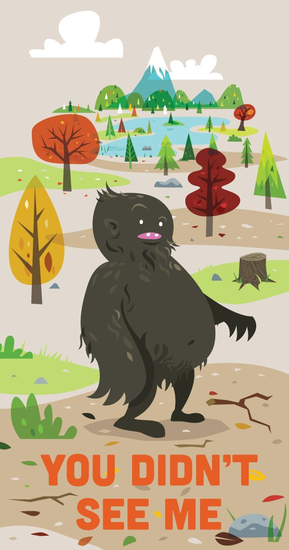 Sasquatch Doesn T Want To Be Found Bigfoot Pictures Bigfoot Art Creative Illustration