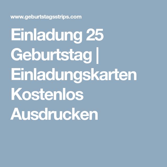 Einladung 25 Geburtstag