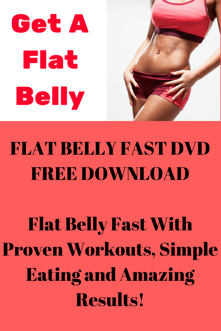 Flat Belly Fast With Proven Workouts, Simple Eating and