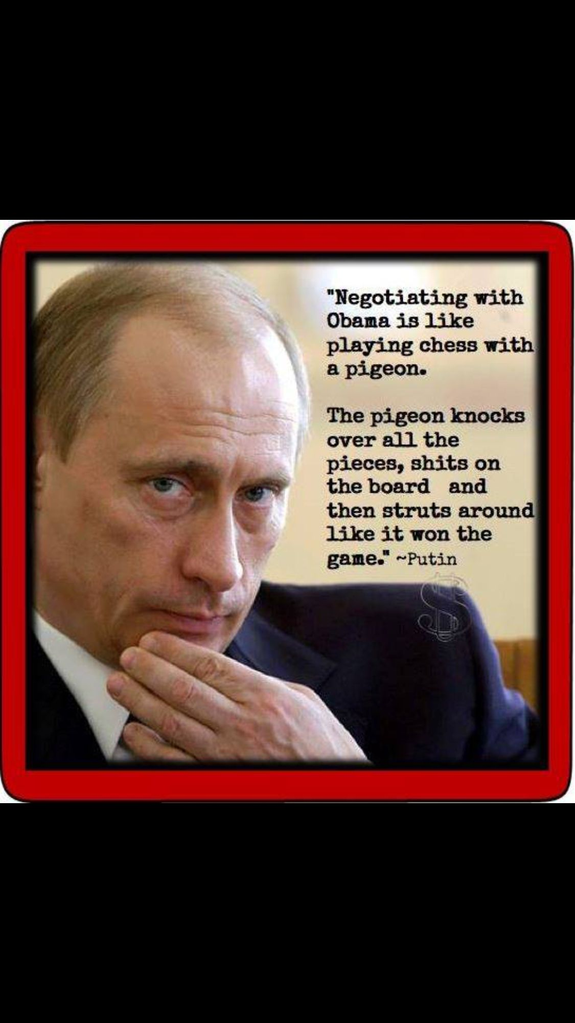 Putin Said It And Now Obama Has Proved Putin Is Indeed A