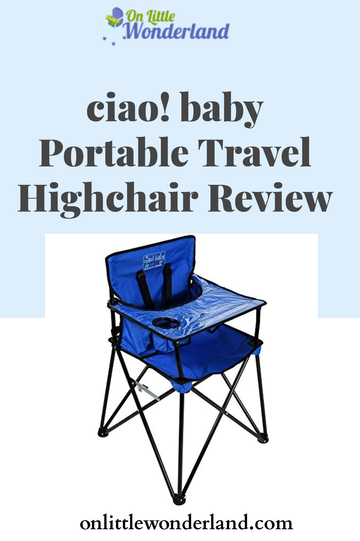 ciao! baby Portable Travel Highchair Review (With images