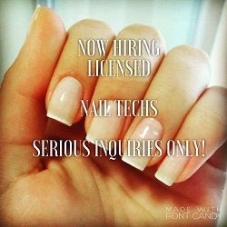 We Are Now Hiring Licensed Nail Technicians Only Serious Inquiries Please