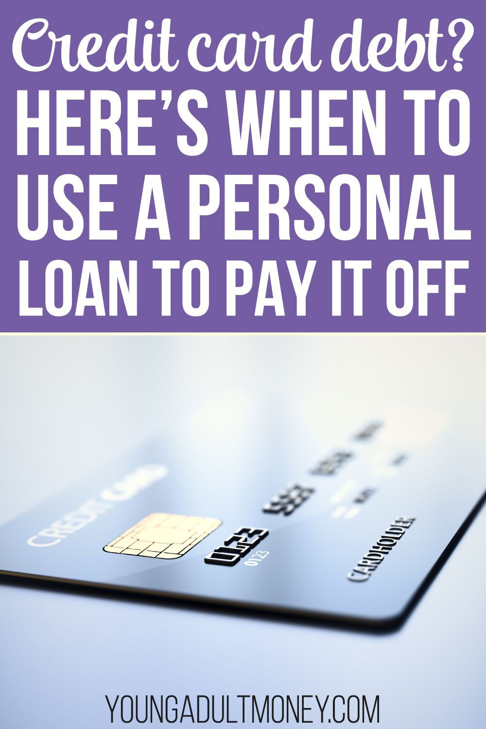 When To Use A Personal Loan To Pay Off Credit Card Debt In 2020 Personal Loans Paying Off Credit Cards Balance Transfer Credit Cards