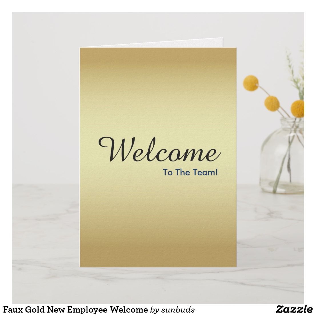 Faux Gold New Employee Welcome Card Zazzle Com Welcome Card Faux Printing Double Sided