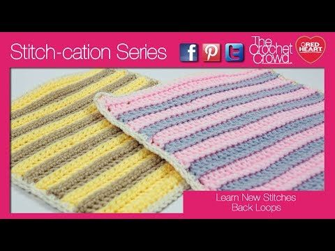How To Crochet Back Loops