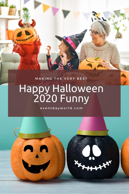 Happy Halloween Funny 2020 Happy Halloween 2020 Funny in 2020 | Halloween memes, Funny