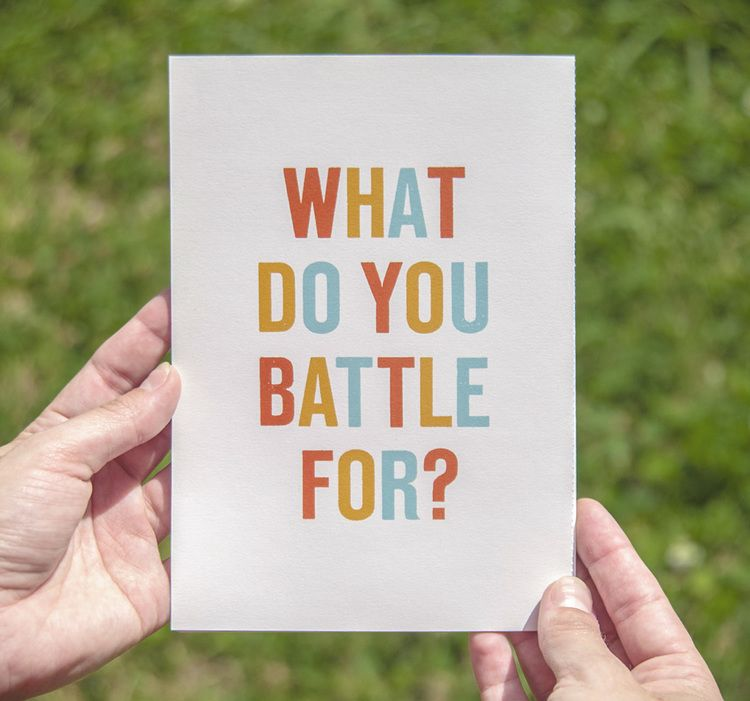 What do you battle for?