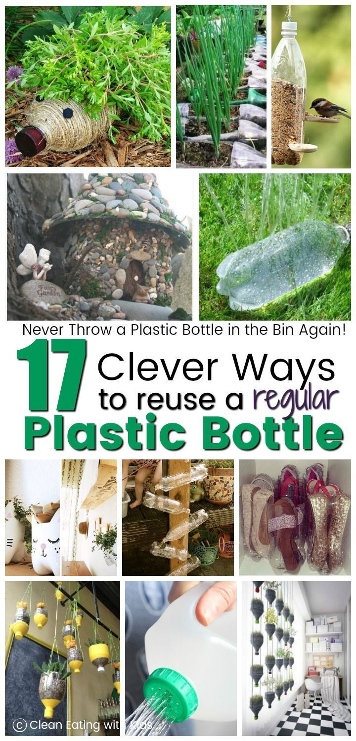 17 Surprisingly Useful Things You Can Do with a Plastic Bottle - Clean Eating with kids