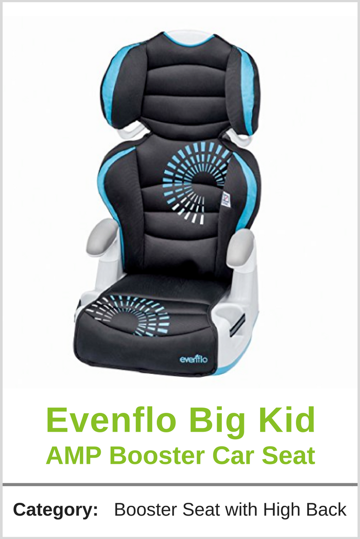 The Evenflo Big Kid AMP Booster Seat Is A Great Option For Space Saving Car Bigger Kids That Still Offers Features Parents Want