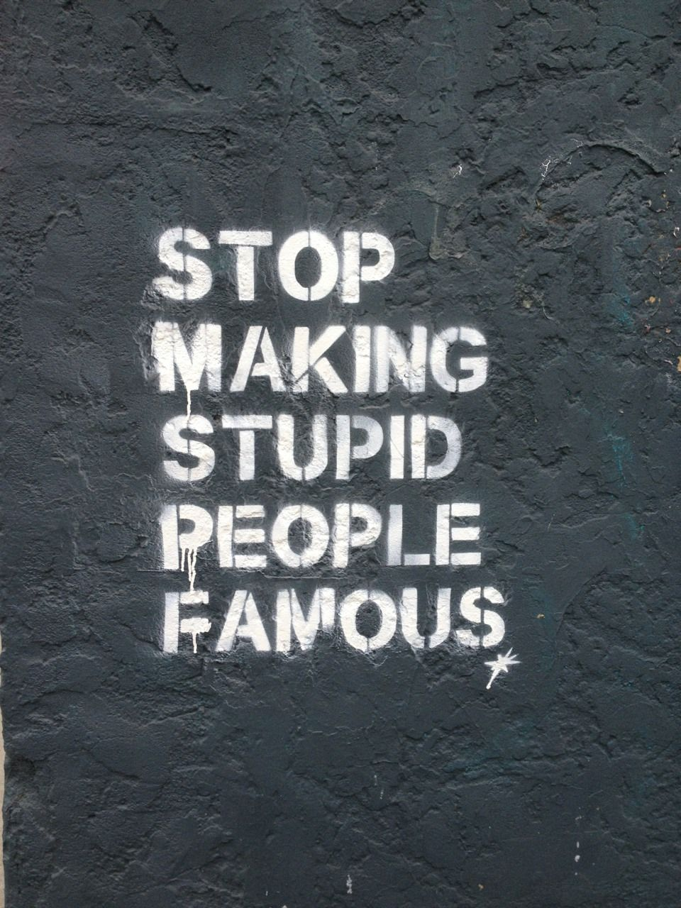 Famous Stupid Quotes: PSA: Stop Making Stupid People Famous