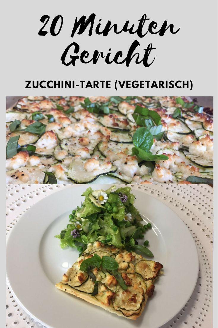 Schnelle Gerichte: Zucchini-Tarte (vegetarisch | Rezepte für ...