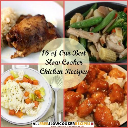 """""""Slow Cooker Chicken: 16 of Our Best Slow Cooker Chicken Recipes"""" Free eCookbook 
