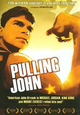 Review Pulling John Documentaries John Brzenk John