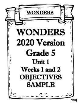 Wonders 2020 Grade 5 Unit 1 Weeks 1 and 2 Objectives