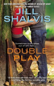 Double Play by Jill Shalvis ~ Another one of my fave sports romance novels