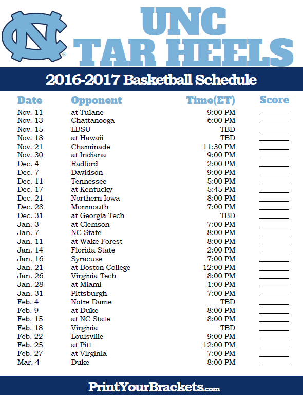North Carolina Tar Heels 2016 2017 College Basketball Schedule Basketball Schedule College Basketball College Basketball Schedule