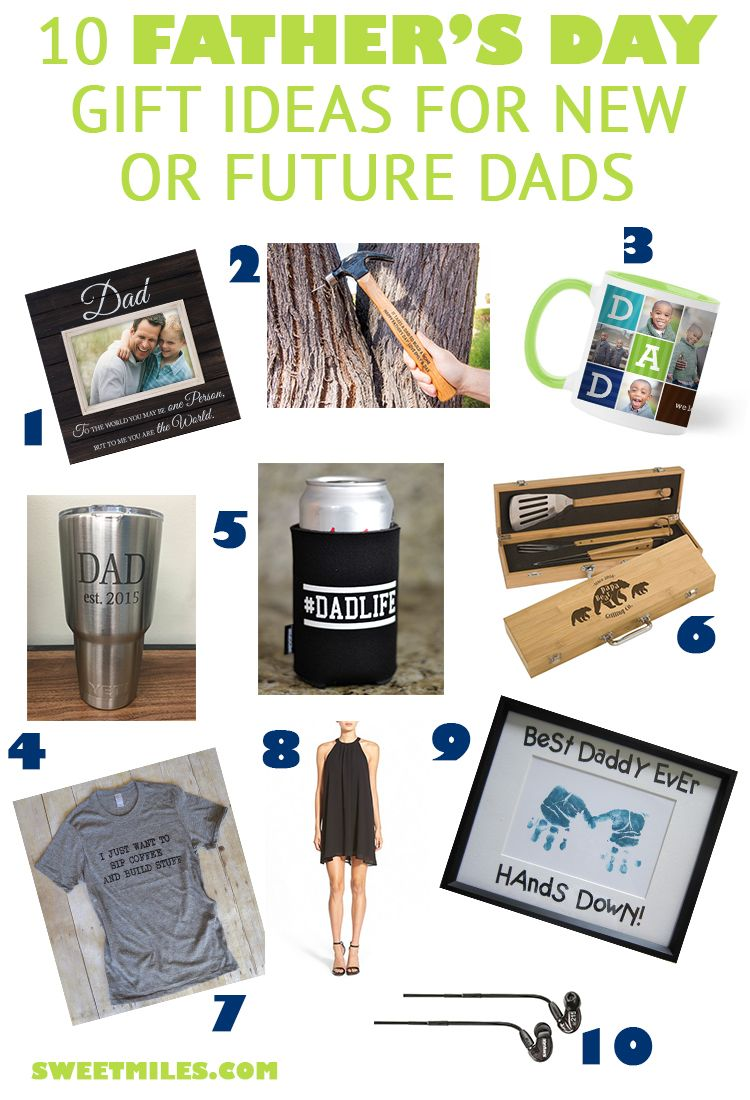 10 fathers day gift ideas for new dads or future dads