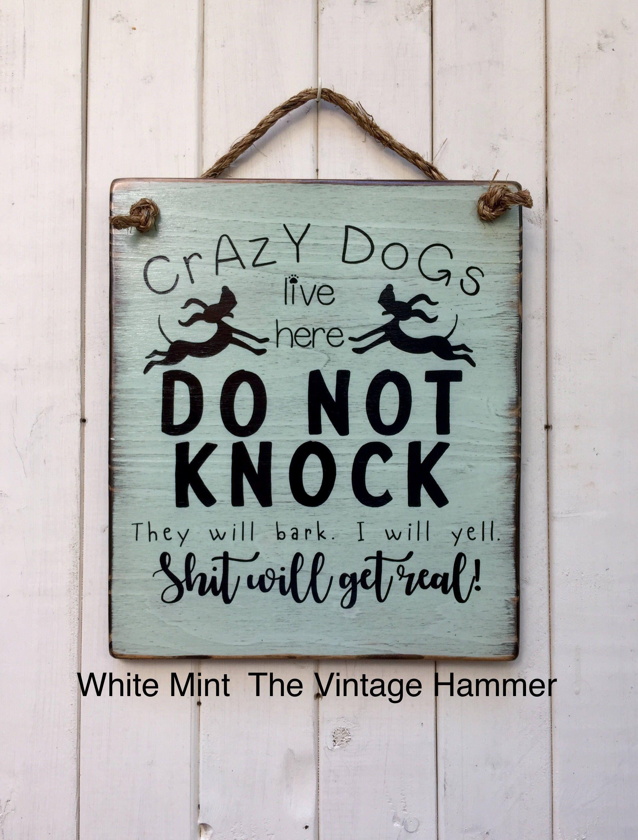 Crazy Dog Sign Dog Sign Wood Sign Saying Welcome Dog Reclaim