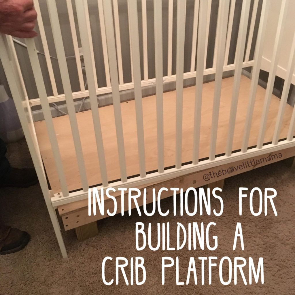 Instructions For Building A Crib Platform The Brave Little Mama Cribs Toddler Crib Best Baby Cribs