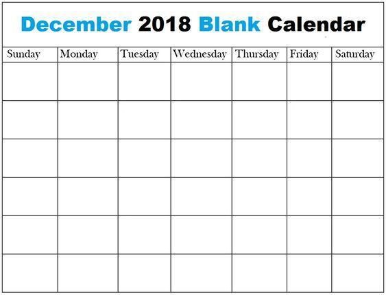 Blank Calendar December 2018 Blank Calendar December 2018 Pinterest