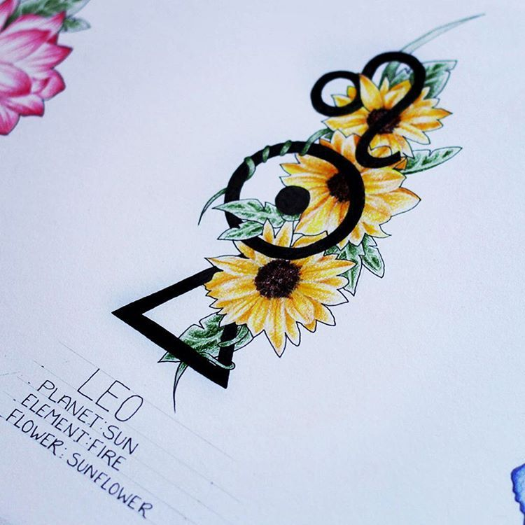 a3a8b2360 The Leo tattoo design. 3 symbols top to bottom: Leo, their ruling planet  the sun and their element fire, surrounded by sunflowers.