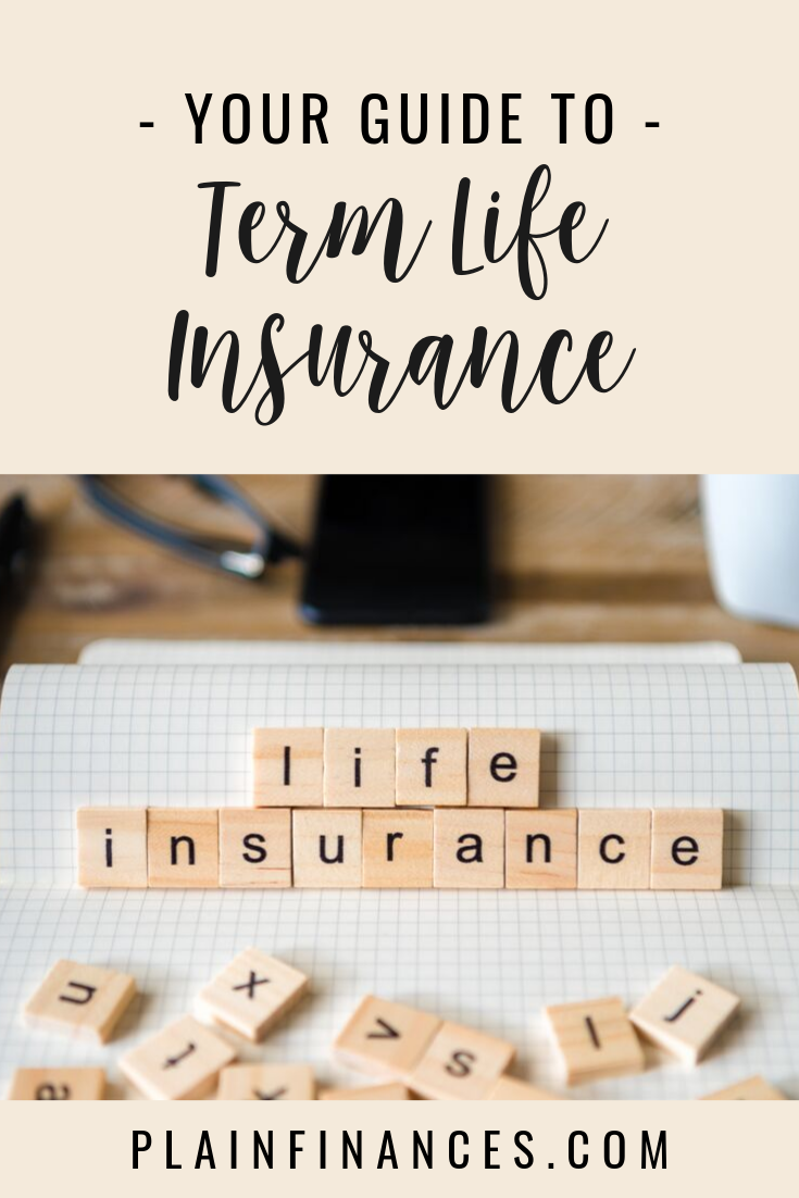 Term Life Insurance: An Affordable Insurance Policy to ...