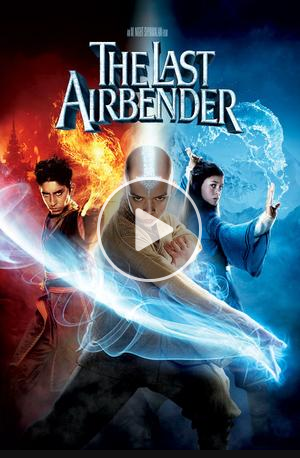The Last Airbender To see the full story. Go to Visit ... The Last Airbender 2 Movie Go Stream