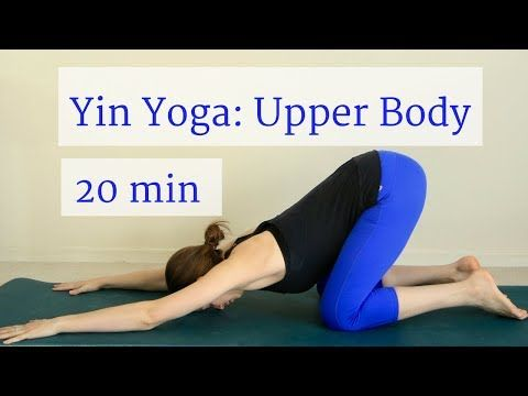 yin yoga deep stretch for chest and shoulders 20 minutes